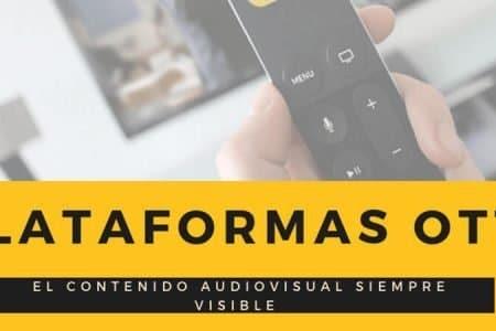 Plataformas OTT: el contenido audiovisual siempre disponible | YUV TV