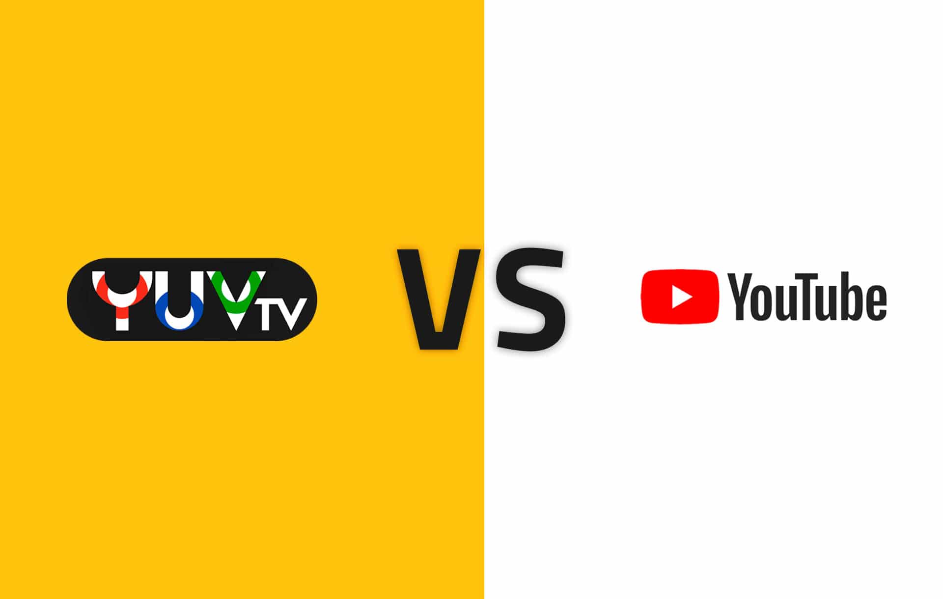 YUV TV vs YouTube